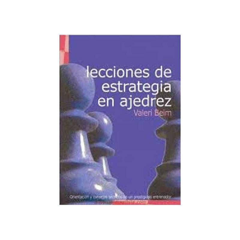 Libro Lecciones estrategia ajedrez