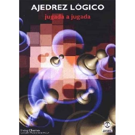 Ajedrez lógico (libro+CD ROM)