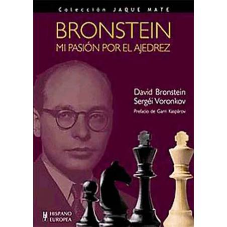Mi pasión por el ajedrez. David Bronstein