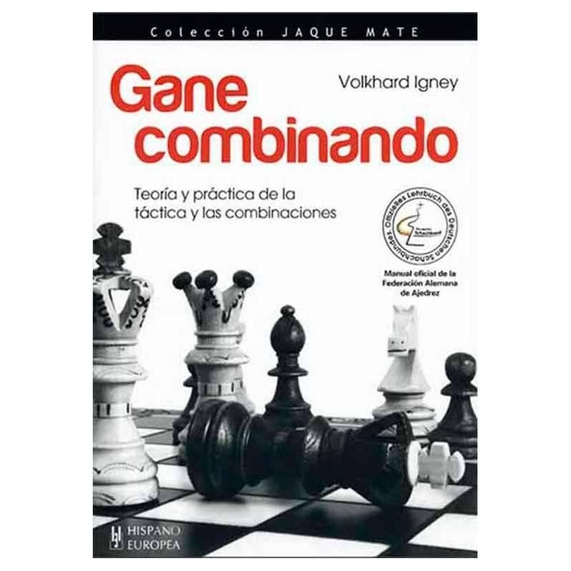 Libro ajedrez Gane combinando