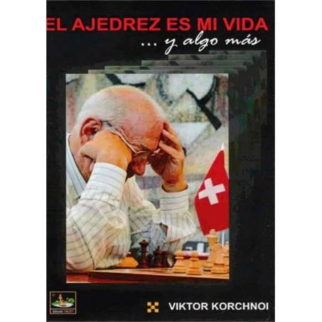 El ajedrez es mi vida ... y algo más