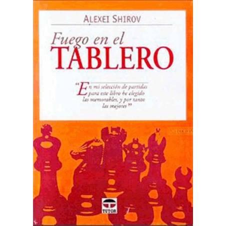 Libro ajedrez Fuego en el tablero 1. Mis mejores partidas