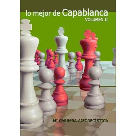 Libro ajedrez Lo mejor de Capablanca vol.2