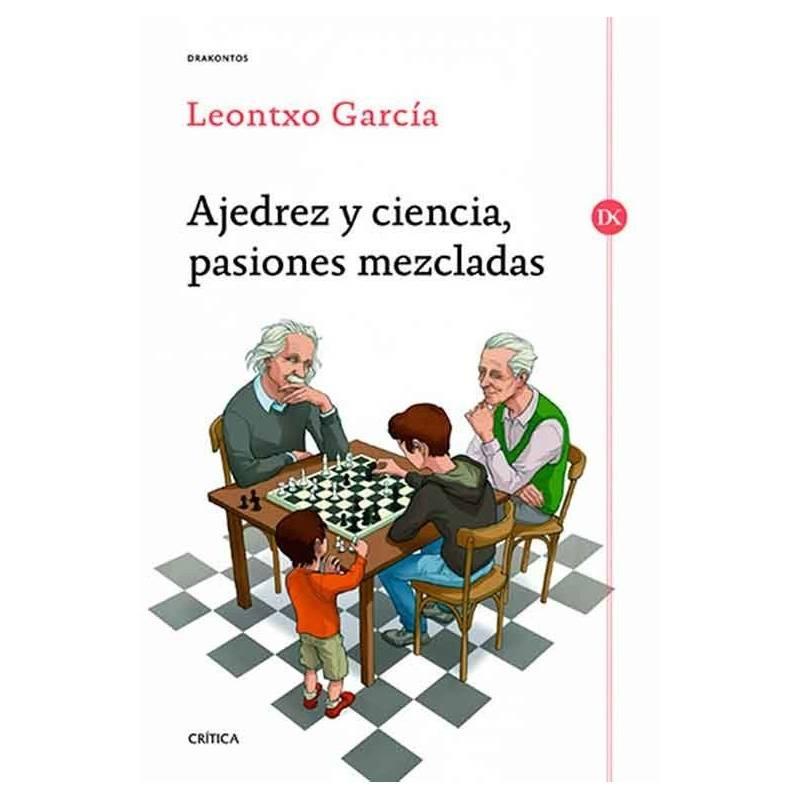 Libro Ajedrez y ciencia, pasiones mezcladas