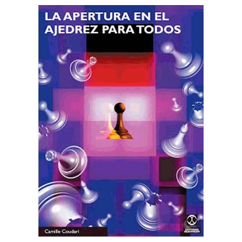 La apertura de ajedrez para todos (libro+CD)