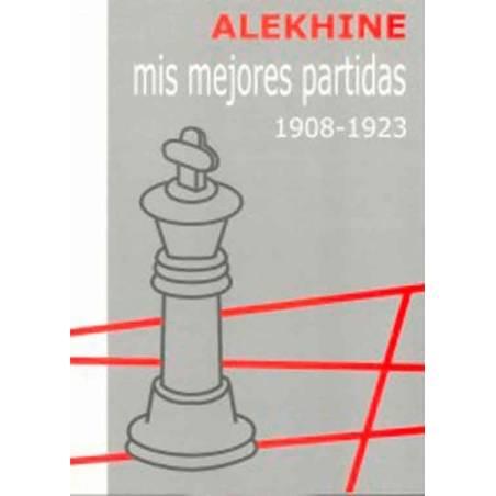 Chess book Mis mejores partidas vol.1 1908-1923