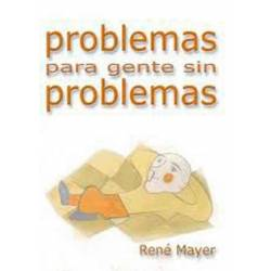 Problems for people without problems