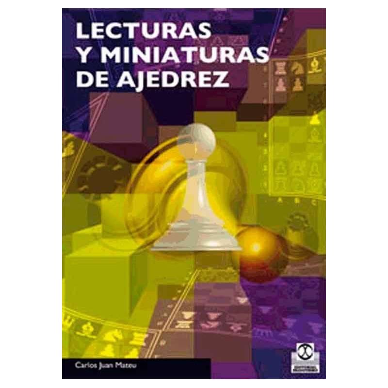 Libro Lecturas y miniaturas de ajedrez