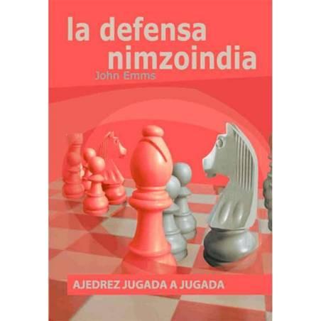 Libro Ajedrez jugada a jugada la defensa Nimzoindia