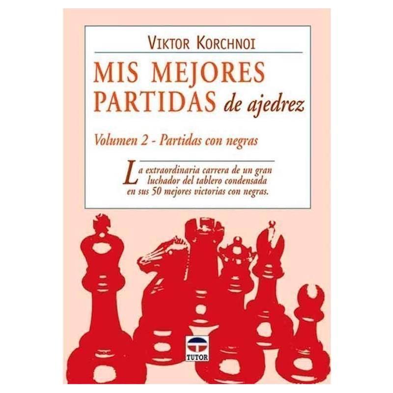 Mis mejores partidas de ajedrez 2 con negras