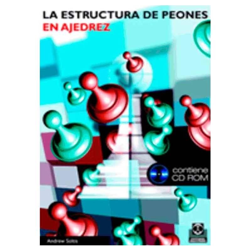 La estructura de peones en ajedrez (libro+CD)