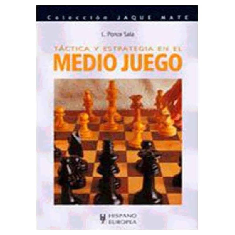 Libro ajedrez Táctica y estrategia en el medio juego