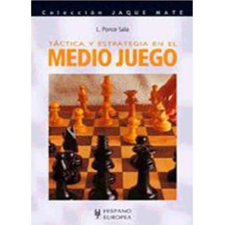 Llibre escacs Tàctica i estratègia en el mig joc