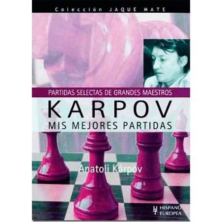 Anatoli Karpov, mis mejores partidas