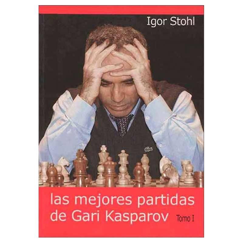 Libro ajedrez Las mejores partidas de Gari Kasparov vol.1