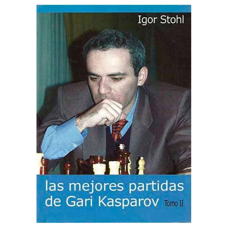 Libro ajedrez Las mejores partidas de Gari Kasparov vol.2