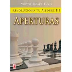 Revoluciona el teu escacs III. obertures