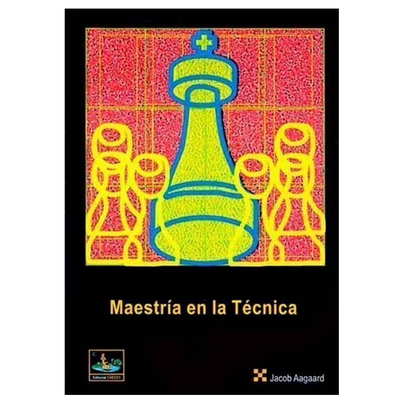 Libro ajedrez Maestria en la técnica