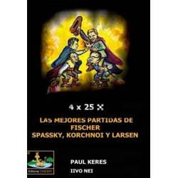 Libro ajedrez las mejores partidas Fischer Spassky Korchnoi Larsen
