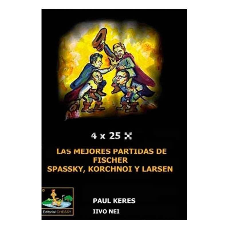 Llibre escacs Les millors partides de Fischer, Spassky, Korchnoi i Larsen