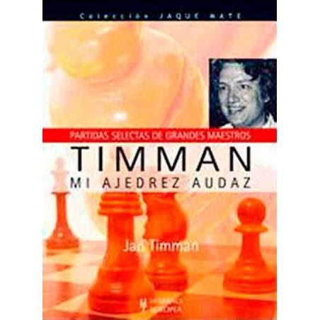 Llibre Els meus escacs audaç. Timman
