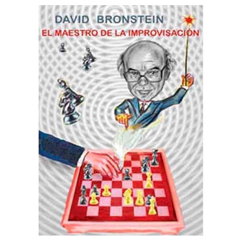 David Bronstein. El maestro de la improvisación