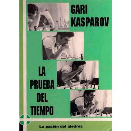 Chess book Kasparov La prueba del tiempo
