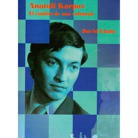 Chess book Anatoly Karpov. The way of a will