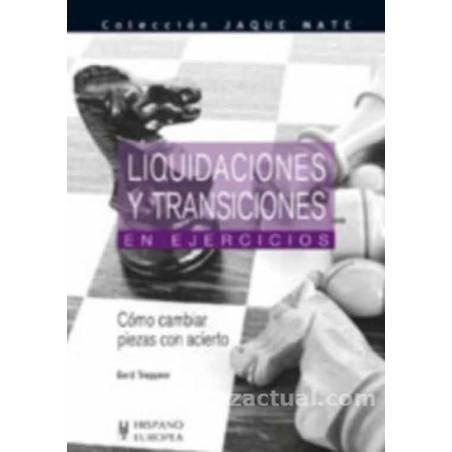 Liquidaciones y transiciones en ejercicios