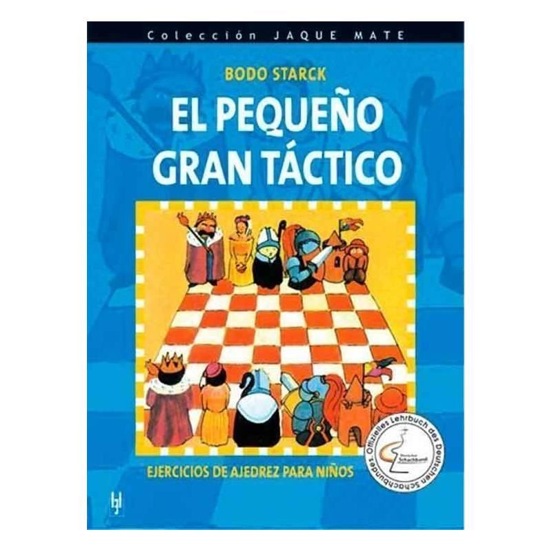 Libro ajedrez El pequeño gran táctico