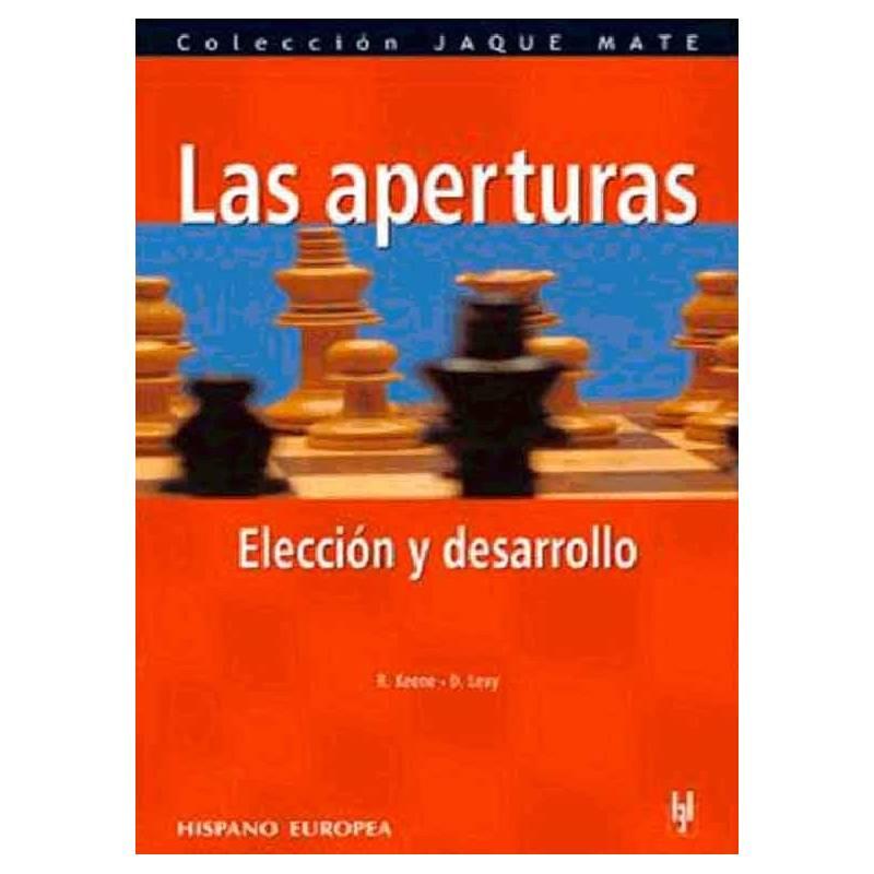 Libro ajedrez Las aperturas. Elección y desarrollo
