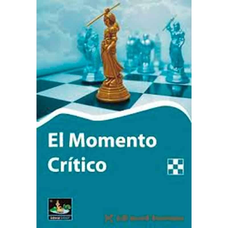 Libro ajedrez El momento critico