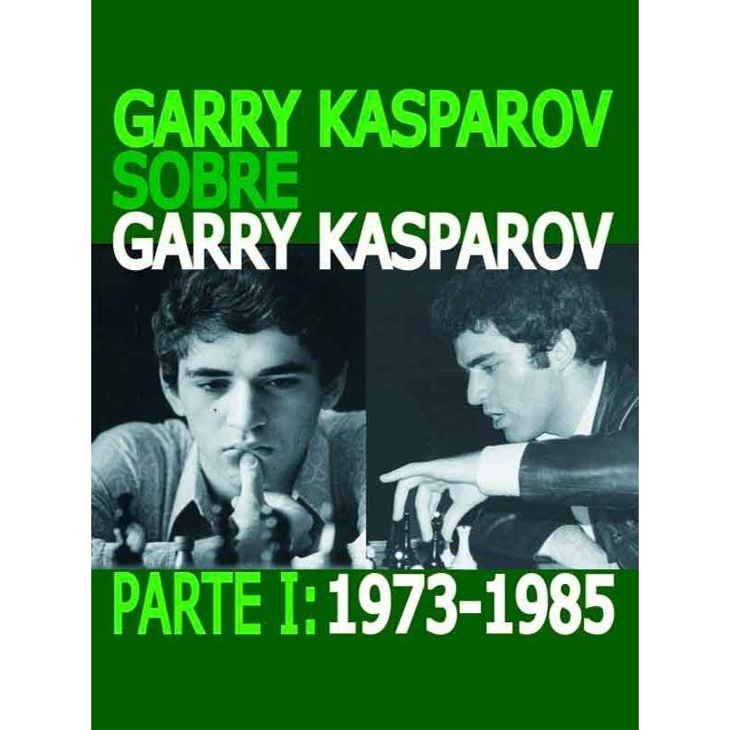 Chess book Garry Kasparov about Garry Kasparov