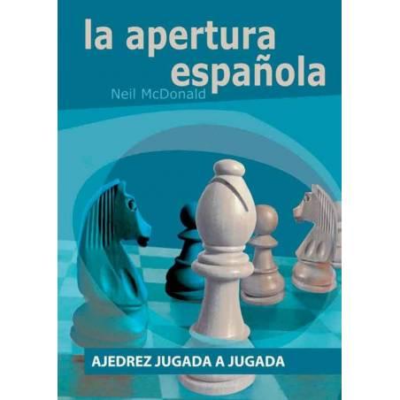 Libro Ajedrez jugada a jugada. La Apertura Española