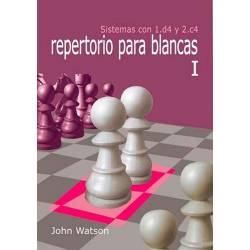 Libro ajedrez Repertorio para blancas I. Sistemas con 1.d4 y 2.c4