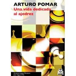Arturo Pomar. Una vida dedicada al ajedrez