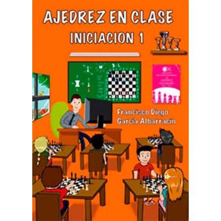 Escacs a classe. iniciació 1