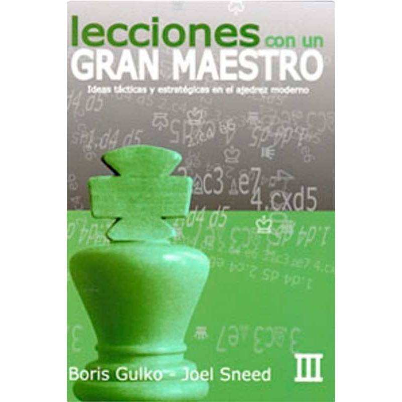 Llibre escacs Lliçons amb un gran mestre vol.3. Boris Gulko