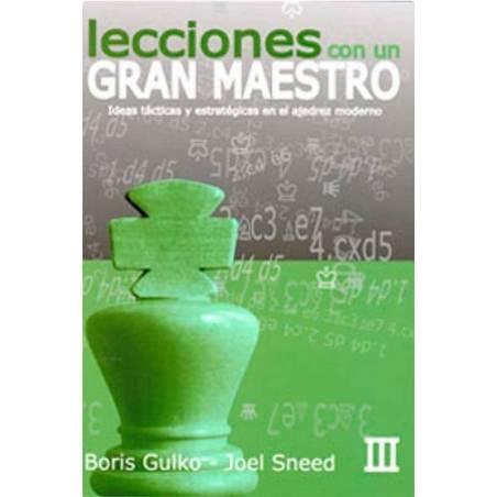 Libro ajedrez Lecciones con un gran maestro vol.3. Boris Gulko