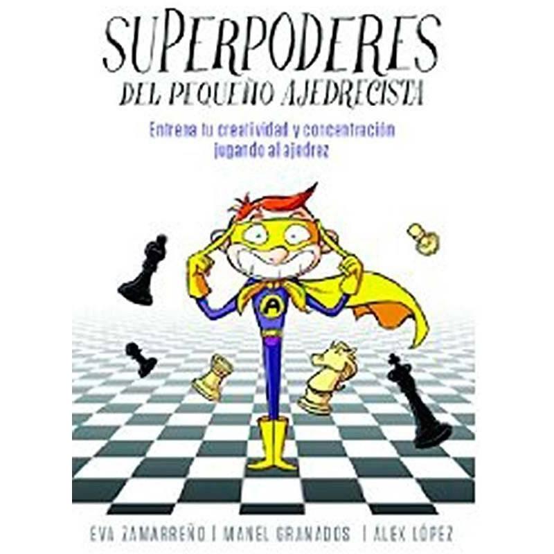 Libro ajedrez Superpoderes del pequeño ajedrecista