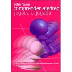 Libro Comprender ajedrez jugada. John Nunn