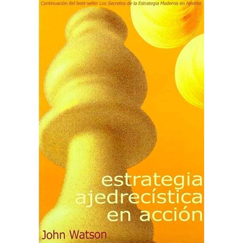 Llibre escacs Estratègia ajedrecística en acció