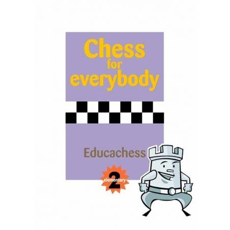 Chess for everyone. Elementary 2