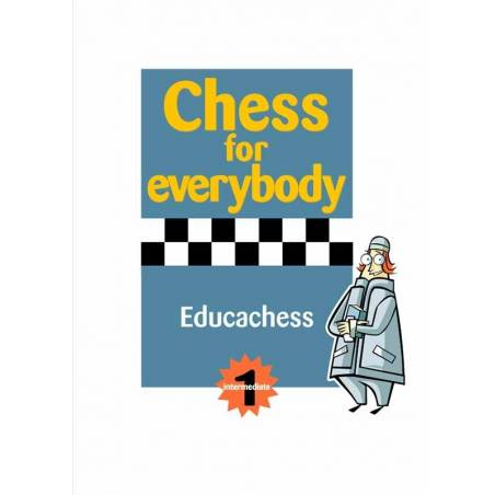 Chess for everybody. intermediate 1