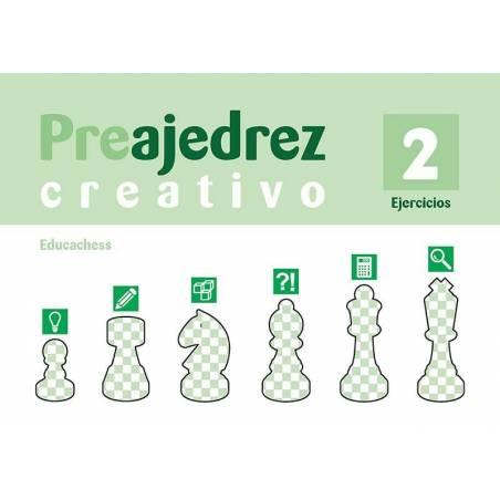 Preajedrez creativo 2. Ejercicios