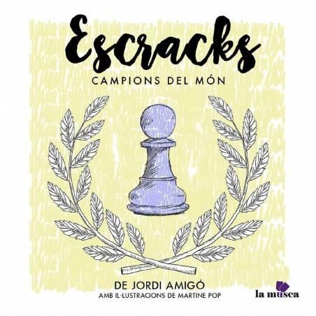 Escracks. Champions of the world