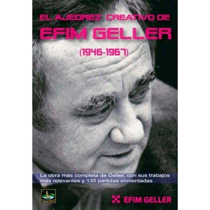 El ajedrez creativo de Efim Geller