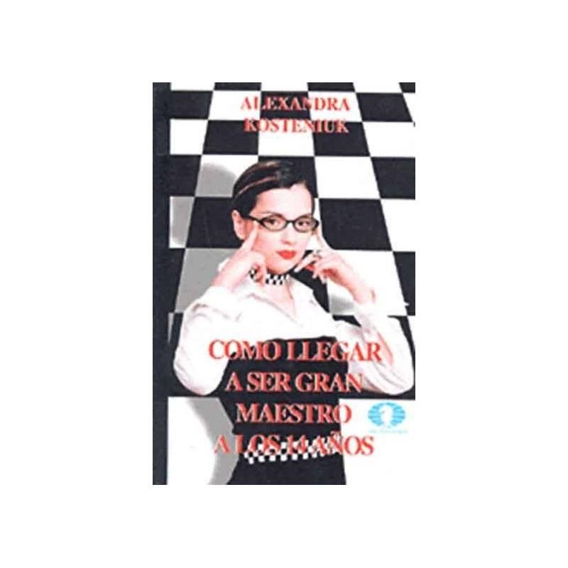 Chess book Becoming a Grandmaster at age 14