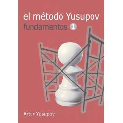 Libro ajedrez El método Yusupov. Fundamentos 1