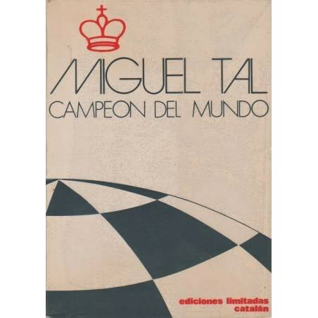 Chess book Miguel Tal World champion